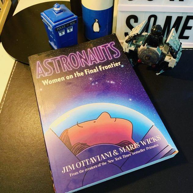 Astronauts, by Jim Ottaviani and Maris Wicks