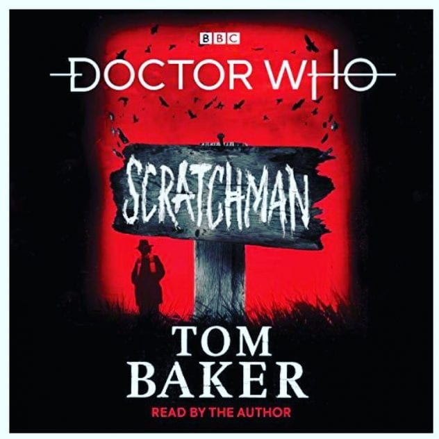 Scratchman, by Tom Baker
