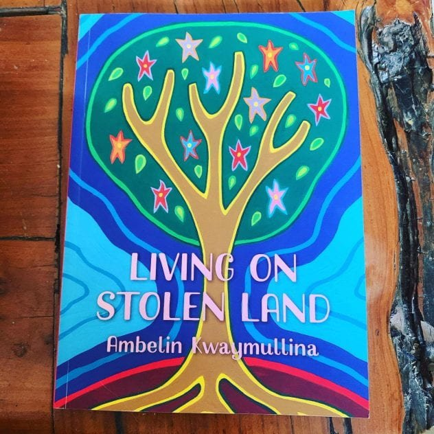 Living on Stolen Land, by Ambelin Kwaymullina